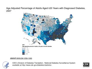 Age-Adjusted Percentage of Adults Aged 20 Years with Diagnosed Diabetes, 2007
