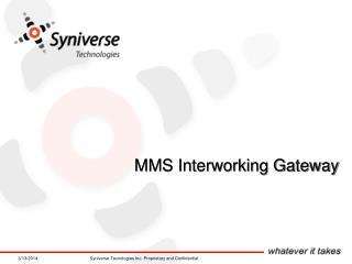 MMS Interworking Gateway