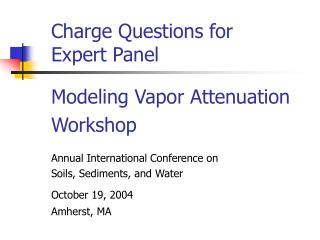 Charge Questions for Expert Panel