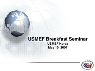 USMEF Breakfast Seminar  USMEF Korea May 10, 2007