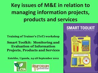 Key issues of M&E in relation to managing information projects, products and services