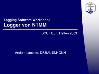 Logging Software Workshop: Logger von N1MM