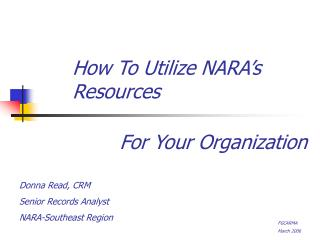 How To Utilize NARA's Resources