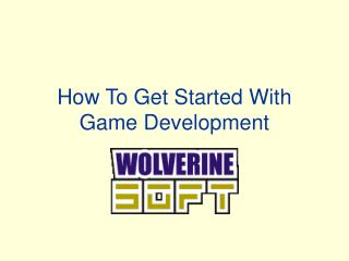 How To Get Started With Game Development
