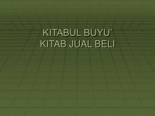 KITABUL BUYU' KITAB JUAL BELI
