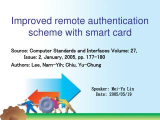 Improved remote authentication scheme with smart card