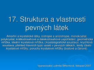 17. Struktura a vlastnosti pevných látek
