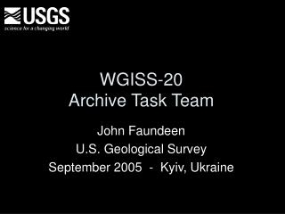 WGISS-20 Archive Task Team