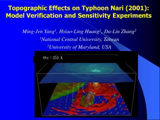 Topographic Effects on Typhoon Nari (2001): Model Verification and Sensitivity Experiments