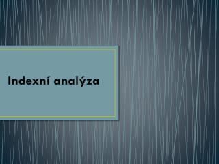 Indexní analýza