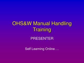 OHSW Manual Handling Training