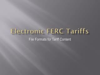 Electronic FERC Tariffs