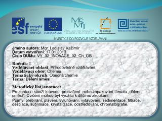 Jméno autora : Mgr. Ladislav  Kažimír Datum vytvoření : 17.01.2013