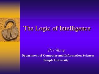 The Logic of Intelligence