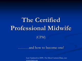 The Certified Professional Midwife