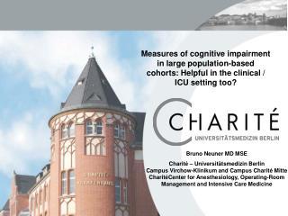Bruno Neuner MD MSE Charité –  Universitätsmedizin Berlin