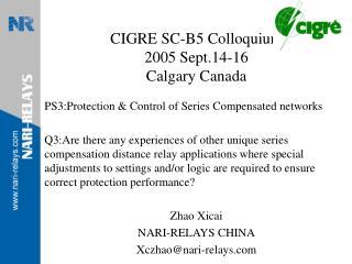 CIGRE SC-B5 Colloquium 2005 Sept.14-16 Calgary Canada
