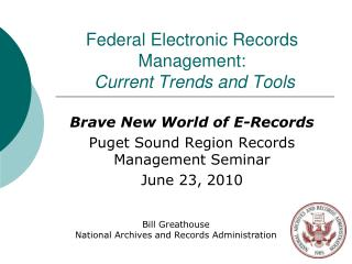 Federal Electronic Records Management: Current Trends and Tools