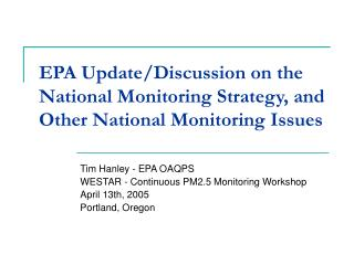 EPA Update/Discussion on the National Monitoring Strategy, and Other National Monitoring Issues