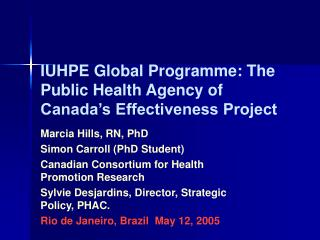 IUHPE Global Programme: The Public Health Agency of Canada's Effectiveness Project