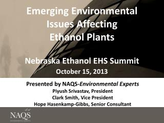 Emerging Environmental Issues Affecting  Ethanol Plants Nebraska Ethanol EHS Summit