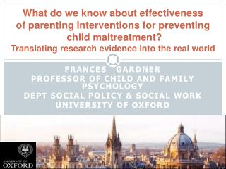 What do we know about effectiveness of parenting interventions for preventing  child maltreatment  Translating research