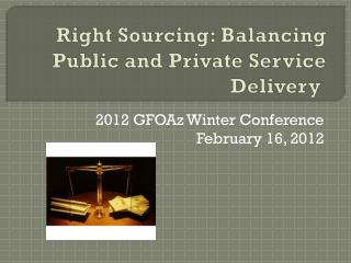 Right Sourcing: Balancing Public and Private Service Delivery