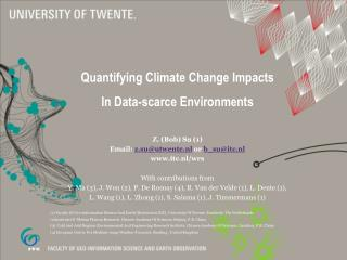 Quantifying Climate Change Impacts  In Data-scarce Environments