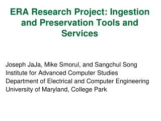 ERA Research Project: Ingestion and Preservation Tools and Services