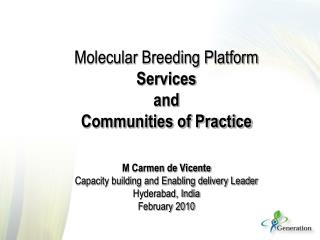 The Molecular Breeding Platform