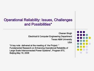 Operational Reliability: Issues, Challenges and Possibilities*