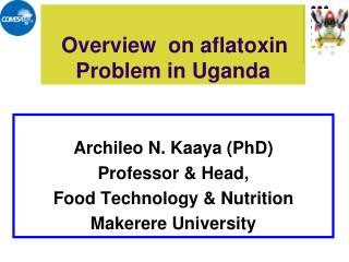 Overview  on aflatoxin Problem in Uganda