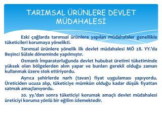 TARIMSAL ÜRÜNLERE DEVLET MÜDAHALESİ