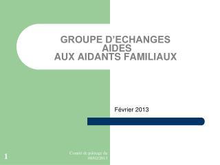 GROUPE D'ECHANGES AIDES  AUX AIDANTS FAMILIAUX