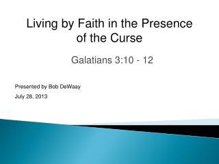 Galatians 3:10 - 12