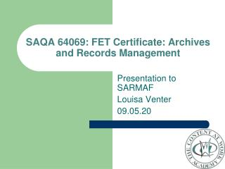 SAQA 64069: FET Certificate: Archives and Records Management
