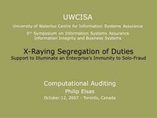 X-Raying Segregation of Duties Support to Illuminate an Enterprise�s Immunity to Solo-Fraud
