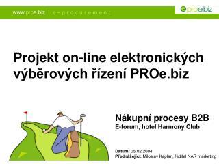 Nákupní procesy B2B E-forum, hotel Harmony Club