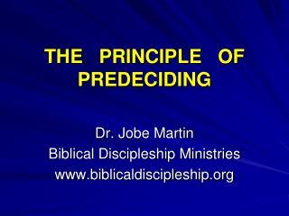 THE   PRINCIPLE   OF   PREDECIDING