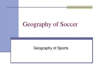Geography of Soccer