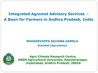 Integrated Agromet Advisory Services  - A Boon for Farmers in Andhra Pradesh, India