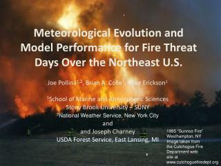 Meteorological Evolution and Model Performance for Fire Threat Days Over the Northeast U.S.
