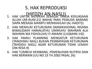 5. HAK REPRODUKSI  (HIFDZH AN-NASL))