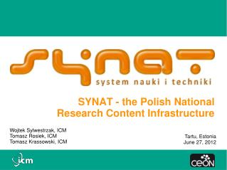 SYNAT - the Polish National  Research Content Infrastructure