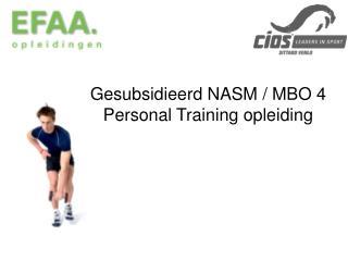 Gesubsidieerd NASM / MBO 4 Personal Training opleiding