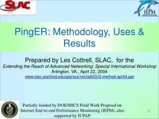 PingER: Methodology, Uses & Results
