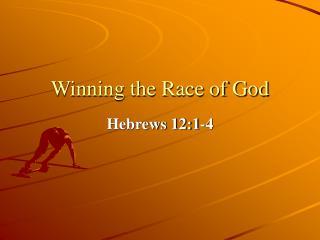 Winning the Race of God