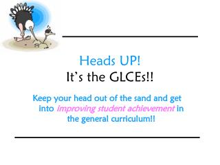 Heads UP! It's the GLCEs!!