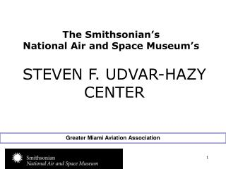 The Smithsonian's National Air and Space Museum's