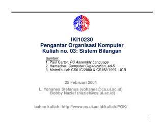 IKI10230 Pengantar Organisasi Komputer Kuliah no. 03: Sistem Bilangan